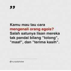 Quotes Sahabat, Rude Quotes, People Quotes, Words Quotes, Wise Words, Best Quotes, Reminder Quotes, Self Reminder, Muslim Quotes