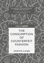 The Consumption of Counterfeit Fashion Buch versandkostenfrei - Weltbild. Consumer Behaviour, Criminology, Human Trafficking, The Book, Crime, Cards Against Humanity, Relationship, Factors, Books