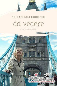 Ci sono capitali europee da visitare assolutamente. In questo articolo faccio una lista delle 10 capitale europee che bisogna vedere almeno una volta nella vita. Londra, Parigi, Berlino e tante altre. Aggiungile alla tua travel list.  #capitalieuropeedavisitare #listacapitalieuropee #cittàeuropeedavisitare #travellist @iweekendieri