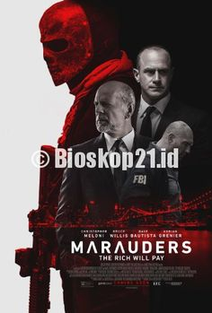 watch movie Marauders (2016) online - http://bioskop21.id/film/marauders-2016