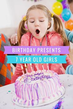 The VERY BEST Birthday Presents for 7 Year Old Girls!