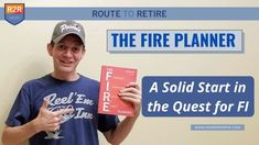The FIRE Planner – A Solid Start in the Quest for FI - Route to Retire Roth Ira Conversion, Managing Money, Quitting Your Job, Get Out Of Debt, Frugal Living Tips, Early Retirement, Make Money Fast, Getting Bored, Real Estate Investing