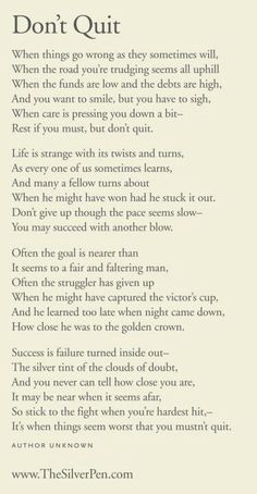 Citations Réussite & Succes: Don't Quit – Inspiring Poems Now Quotes, Great Quotes, Quotes To Live By, Motivational Quotes, Life Quotes, Inspirational Quotes, Rough Day Quotes, Motivational Articles, Positive Quotes