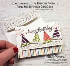 Ice Cream Cone Builder punch makes party hats for fun birthday cards! Note card idea with Stampin\' Up! card making supplies and Ice Cream Corner designer paper by Patty Bennett www.PattyStamps.com Create Birthday Card, Happy Birthday Tag, Bday Cards, Kids Birthday Cards, Ice Cream Set, Handmade Gift Tags, Card Making Supplies, Square Card, Stamping Up Cards