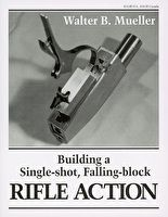 Building a Single-shot, Falling-Block RIFLE ACTION « Gunsmithing Books « Books « Books / DVDs / Tools / Accessories « Metalworking « Storefront « Village Press Home Shop Machinist, How To Make Metal, Custom Lighters, Mueller Buildings, Hunting Rifles, Metal Projects, Firearms, Metal Working, Shots