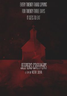 """Jeepers Creepers"" is one of my favorite horror movies which is about an alien(the Creeper) in disguise of a scarecrow, comes alive generation after generation to feed on human flesh. The 3rd installment of the series will be on theatres by 2013, Jeepers Creepers: The Cathedral. Watch out for a dark scarecrow as he'll be watching you back if you like to walk on a country road;)"
