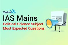 IAS Mains Political Science Subject Most Expected Questions   https://goo.gl/gCh0sm #IAS Main Political science