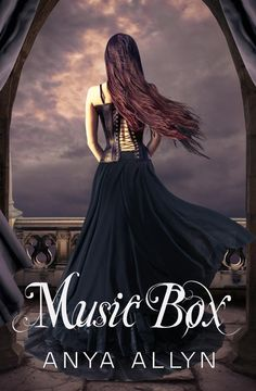 Anya Allyn - Music Box / #awordfromJoJo #Horror #Fantasy #AnyaAllyn