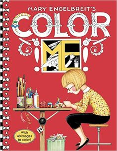Mary Engelbreit's Color ME Coloring Book: Mary Engelbreit: 9780062445612: Amazon.com: Books