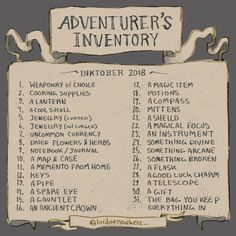 Adventurer's Inventory art prompts list for Inktober Sketchbook Prompts, Art Prompts, Writing Prompts, Sketchbook Assignments, Drawing Ideas List, Drawing Tips, Drawing Drawing, Oc Drawing Prompts, Drawing Themes