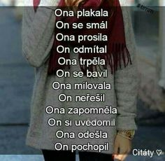 Ona plakala Jokes Quotes, Cute Quotes, Sad Love, Love You, True Words, Motto, Slogan, Quotations, Texts