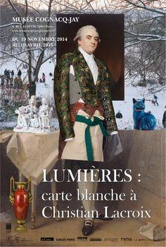 Lumières : carte blanche à Christian Lacroix au Musée Cognacq-Jay Affiche. Jusqu'au 19.04.2015