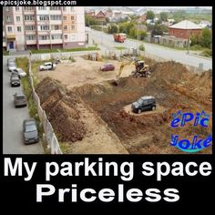 My parking space. See also Don't Worry Cook for dinner Greeting Cards, Jokes, Humor, Husky Jokes, Humour, Memes, Funny Photos, Funny Humor, Comedy
