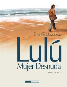 Lulú, mujer desnuda (vol. 2), de Étienne Davodeau
