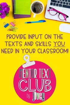 Mentor Texts are one of the best ways to maximize your teaching time. And now, you can join the club for upper elementary teachers who love to use newer-released picture books as mentor texts in their classroom (or are looking to start)! We are going to work alongside each other all year to make sure you ROCK your lessons! I can't WAIT to get teacher input for each unit, plus do giveaways of all the books used for members only! #mentortexts #teacher