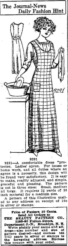 Beauty Pattern Company 9291 - Ladies' Apron. Another one that would be good with some sort of sleeve arm protection outdoors. This apron protects the fabric of your dress in the back from fading, and you could sit in dusty locations, without worry. Looks a tad low cut, but would be easy enough to match the cut of the back in the front.