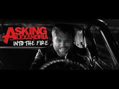 ASKING ALEXANDRIA - Into The Fire (Official Music Video) - YouTube
