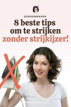 Wil je niet meer strijken? Of zoek je een simpele oplossing om snel kreukeltjes uit kleding te krijgen? Hier 8 simpele manieren om kleding glad te strijken zonder strijkijzer.