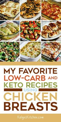 Chicken Breasts are something many people keep in the freezer and this collection has My Favorite Low-Carb and Keto Recipes with Chicken Breasts; these are the favorites of the Kalyn's Kitchen readers too! Low Carb Chicken Recipes, Low Carb Recipes, Diet Recipes, Healthy Recipes, Dessert Recipes, Keto Chicken, Ketogenic Recipes, Kitchen Recipes, Recipes Dinner