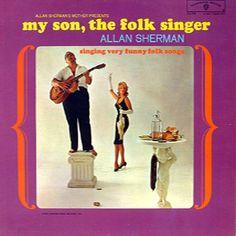 Allan Sherman my son, the folk singer – Knick Knack Records
