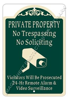 """Private Property No Trespassing No Soliciting Video Surveillance Sign 8""""x12""""   #YNGPPNTNS5 #ResidentialCommercial"""
