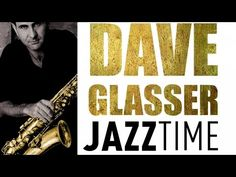 Dave Glasser - Jazz Time