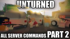 All Unturned 3.0 SERVER COMMANDS - PART 2 - YouTube