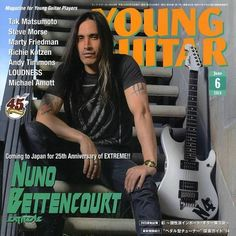 Nuno Bettencourt Young Guitar Cover (June 2014) Nuno Bettencourt, Marty Friedman, Young Guitar, Jane And Michael, James Dio, This Is Your Life, 25th Anniversary, Japan, Magazines