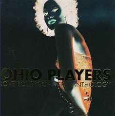 Ohio Players - Love Rollercoaster: The Anthology