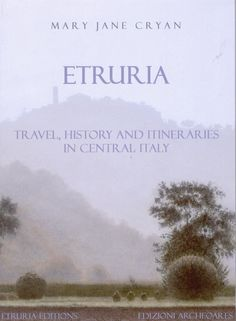 my latest publication  about the area between Civitavecchia,Rome and Tuscany. Read reviews on my website www.elegantetruria.com