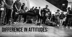 The Fundamental Difference In Attitudes Between The Freestyle And Choreography Communities - STEEZY