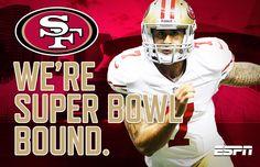 SF - We're Super Bowl Bound.