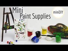 Miniature Paint & Art Supplies DIY (actually works!) // Dollhouse - miniDIY - YouTube