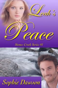 Leah's Peace (Stones Creek Book 1) by [Dawson, Sophie]