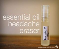 DIY Essential Oil Headache Eraser- Essential oils: 20 drops Peppermin, 17 drops Eucalyptus globulus, 15 drops Cajeput,10 drops Rosemary, 10 drops Lavender, 5 drops Roman Chamomile (optional),1 drop Helichrysum (optional), 1 toothpick swirl Vetiver (optional)
