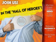 """Hall of Heroes"" during International Education Week at Edmonds Community College Education Week, Visitors Bureau, Community College, Black Box, Student, College"