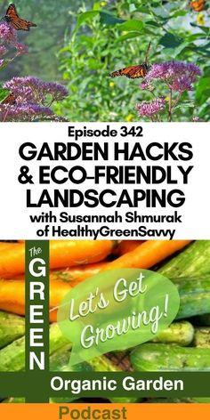 Green Organic Garden Podcast host Jackie Byer interviews blogger Gardening For Beginners, Gardening Tips, Edible Wild Plants, Green Organics, Urban Homesteading, Grow Organic, Natural Garden, Grow Your Own Food, Pest Control