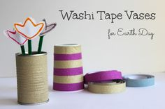 Washi Tape Vases for Earth Day DIY