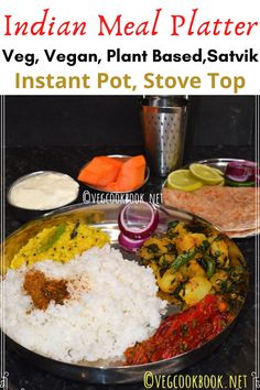 Indian Meal Platter in Instant Pot, Stove Top