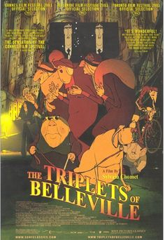 The Triplets of Belleville (2003) IMDB FAQs & clip http://www.commonsensemedia.org/movie-reviews/the-triplets-of-belleville
