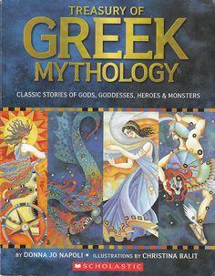 Treasury of Greek Mythology: Classic Stories of Gods Goddesses Heroes Monsters