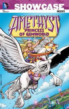 Showcase Presents: Amethyst, Princess of Gemworld Vol. 1 by Gary Cohn. $13.25. http://yourdailydream.org/showme/dpjzk/1j4z0k1i2g3n6w7i7q4t.html. Publisher: DC Comics; First Edition edition (October 2, 2012). Series: Showcase Presents