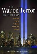 The War on Terror Encyclopedia: from the rise of Al-Qaeda to 9/11 and beyond (2014)