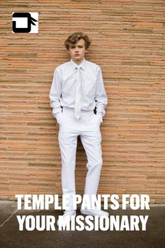 My son thought the baggy, pleated version was the only option for Temple pants, so glad we found these current and comfortable pants. Lds Temples, White Pants, Modern Man, Education Quotes, Male Models, Shop Now, Poses, Thoughts, Quotes Inspirational