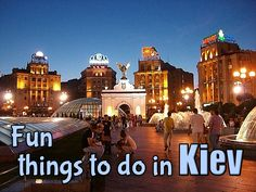 Things to see and activities in Kiev, the cosmopolitan capital of Ukraine.