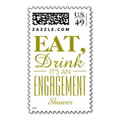 Eat, Drink It's an Engagement Shower Gold Postage