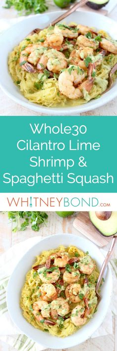This delicious Whole30 recipe combines roasted spaghetti squash and green chili avocado sauce with cilantro lime shrimp for a healthy, gluten free and dairy free meal! #Whole30 #Recipe #GlutenFree