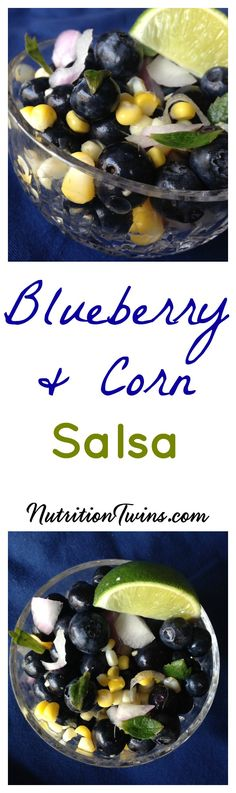 Blueberry & Corn Salsa | Only 85 Calories/ Cup |Sweet, Crunchy & Refreshing Snack or Side Dish| For Nutrition & FitnessTips & MORE RECIPES, PLEASE SIGN UP for our FREE NEWSLETTER www.NutritionTwins.com