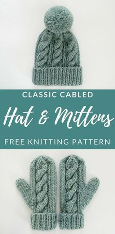 Free Knitting Pattern - Classic Cabled Hat and Mittens knit hat patterns Free Knitting Pattern - Classic Cabled Hat and Mittens Knitted Mittens Pattern, Knitted Hats, Cable Knitting Patterns, Free Knitted Hat Patterns, How To Knit Mittens, Knitting Ideas, Knitting Needles, How To Knit A Hat, Beginner Knitting Projects