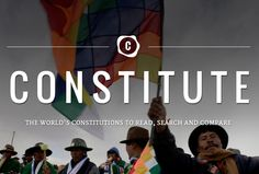 Constitute -- a new site that digitizes and makes searchable the world's constitutions by country, by topic